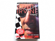 EDDIE IRVINE - LIFE IN THE FAST LANE.(paperback)